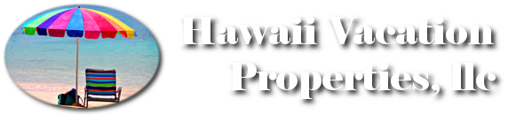 Hawaii Vacation Properties, LLC