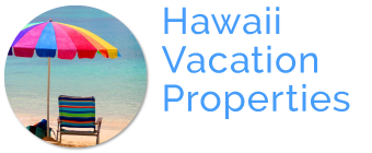 Hawaii Vacation Properties