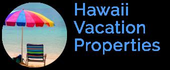 Hawaii Vacation Properties